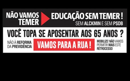 NÃO VAMOS TEMER - EDUCAÇÃO SEM TEMER!