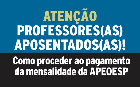 ATENÇÃO PROFESSORES(AS) APOSENTADOS(AS)!