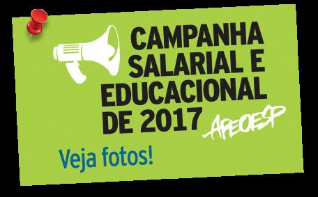 APEOESP lança campanha salarial e educacional de 2017 com atividades em regiões por todo o Estado de São Paulo. Veja fotos!