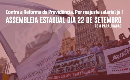 Contra a Reforma da Previdência. Por reajuste salarial já !