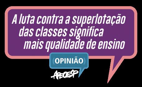 A luta contra a superlotação das classes significa mais qualidade de ensino