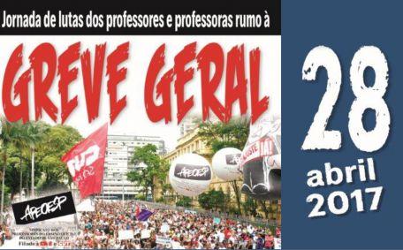 JORNADA DE LUTAS DOS PROFESSORES(AS) RUMO À GREVE GERAL 28 DE ABRIL DE 2017